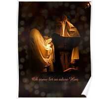 Oh Come Let Us Adore Him!!! Poster