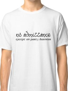 No Admittance Classic T-Shirt
