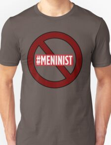 ANTI MENINIST  T-Shirt
