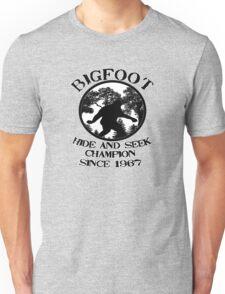 Bigfoot Hide and Seek Champion Since 1967  Unisex T-Shirt