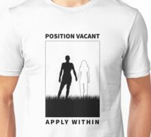 Position Vacant - Apply Within Unisex T-Shirt