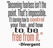 Divergent Quote by camNfamILY