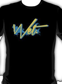 Wet. Gamma Edition T-Shirt
