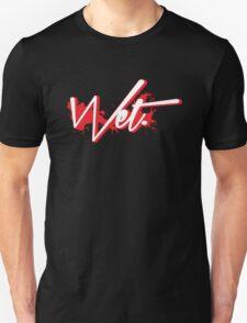 Wet. Bred Edition Unisex T-Shirt