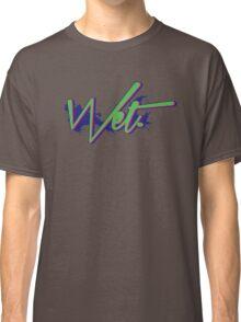 Wet. Bel Air Edition Classic T-Shirt