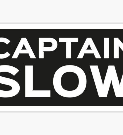 Captain Slow Sticker