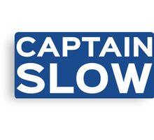 Captain Slow Canvas Print