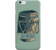 Hold your breath - the Hobbit iPhone Case/Skin
