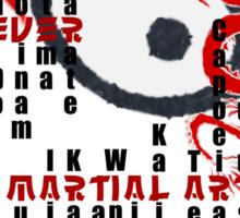 Forever Martial Artist Sticker