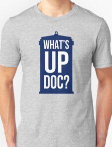 What's Up Doc TARDIS - white text T-Shirt