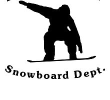Property Of Snowboard Dept by kwg2200