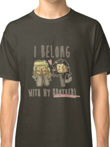 I belong with my brother Classic T-Shirt
