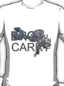 Bro Do You Even Carry? - Fizz T-Shirt
