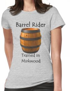 Barrel Rider - Trained in Mirkwood Womens Fitted T-Shirt
