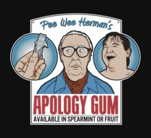 Pee Wee Herman's Apology Gum by beendeleted