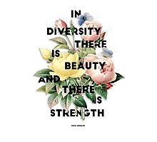 In Diversity   Photographic Print