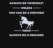 Always Be Yourself Unless You Can Be A Unicorn Men's Baseball ¾ T-Shirt
