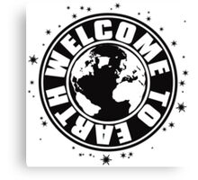 WELCOME_TO_EARTH Canvas Print