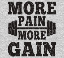 More Pain More Gain Fitness Motivation by xdurango