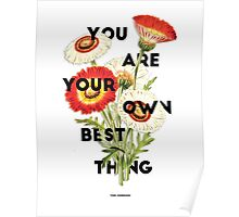 You Are Your Own Best Thing Poster