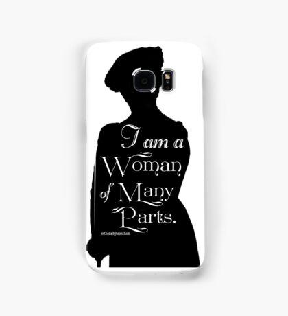 I am a Woman of Many Parts Samsung Galaxy Case/Skin