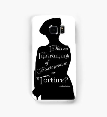 Is This An Instrument of Communication or Torture? Samsung Galaxy Case/Skin