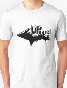 UPparel - Clothing for Yoopers T-Shirt
