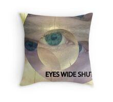 EYES WIDE SHUT Throw Pillow