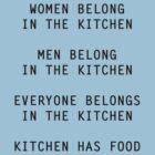 Unsexist Kitchen T-Shirt by Ryan Adams