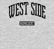 West Side Represent (Black Print) Unisex T-Shirt