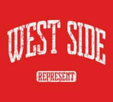 West Side Represent (White Print) by smashtransit