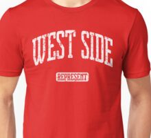 West Side Represent (White Print) Unisex T-Shirt
