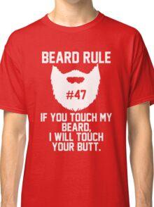 Beard Rule #47 Classic T-Shirt