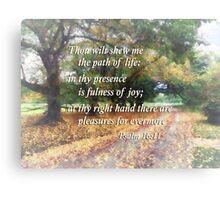 Psalm 16 11 Shew Me the Path Canvas Print