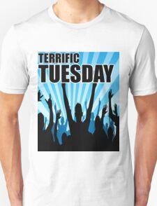 Terrific Tuesday T-Shirt
