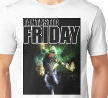 # 2 Fantastic Friday Unisex T-Shirt