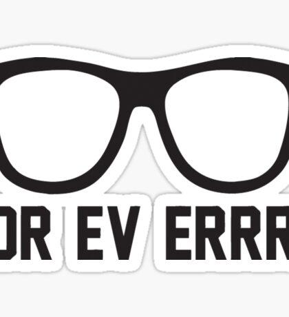 For Ev Errrr - Sandlot Fans! Sticker