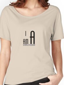 I am a sherlockian Women's Relaxed Fit T-Shirt