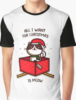 All I want for Christmas... Graphic T-Shirt
