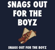 Snags: Snags Out for the Boyz  Kids Tee