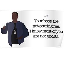 Tracy Jordan Your Boos Are Not Scaring Me Poster