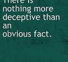 Nothing more deceptive Arthur Conan Doyle quote by Crumpettt