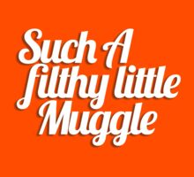 Such A Filthy Little Muggle Kids Clothes