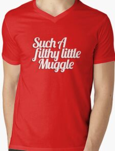 Such A Filthy Little Muggle Mens V-Neck T-Shirt