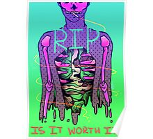 Is it worth it? | ANTI-DRUG POSTER Poster