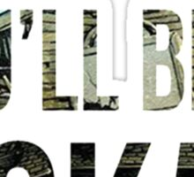 Hold On Till May | Pierce The Veil Sticker