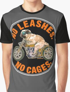 NO LEASHES, NO CAGES Graphic T-Shirt