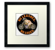 NO LEASHES, NO CAGES Framed Print