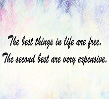 The best things in life are free. Coco Chanel. by pretaparis
