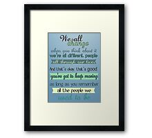 the doctor quote Framed Print